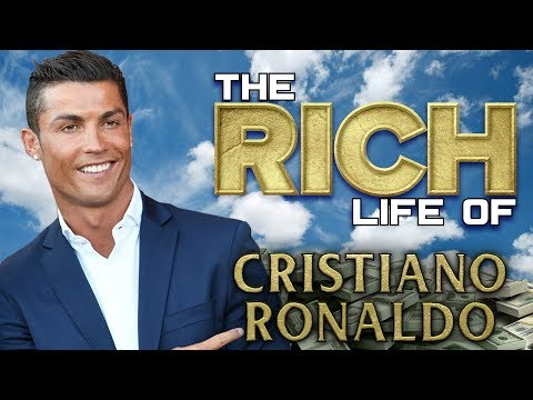 CRISTIANO RONALDO  The RICH LIFE  FORBES Net Worth 2018  Cars, Mansions