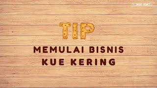 Tip Memulai Bisnis Kue Kering