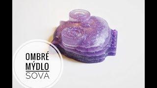 Ombré mýdlo sova | diy handmade ombré soap