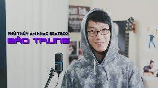 Danh tính phù thuỷ âm nhạc beatbox khiến ai cũng kinh ngạc