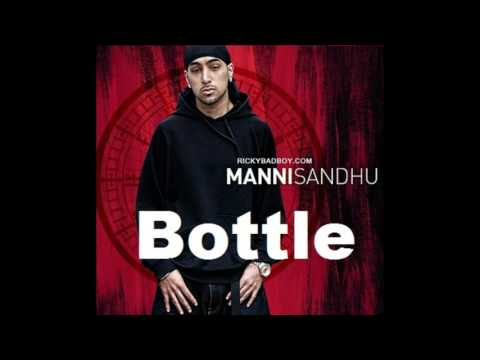 Manni Sandhu -  Daaru Peeni Aa (Bottle) [Extended Version]