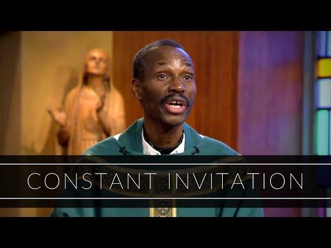 Constant Invitation | Homily: Father Jean Aubin