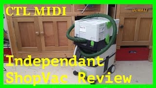 Festool CTL Midi: 100% totally independant review and opinions