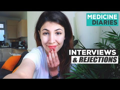 Medicine Interviews & Rejections! 2019 Entry Application Update | Atousa