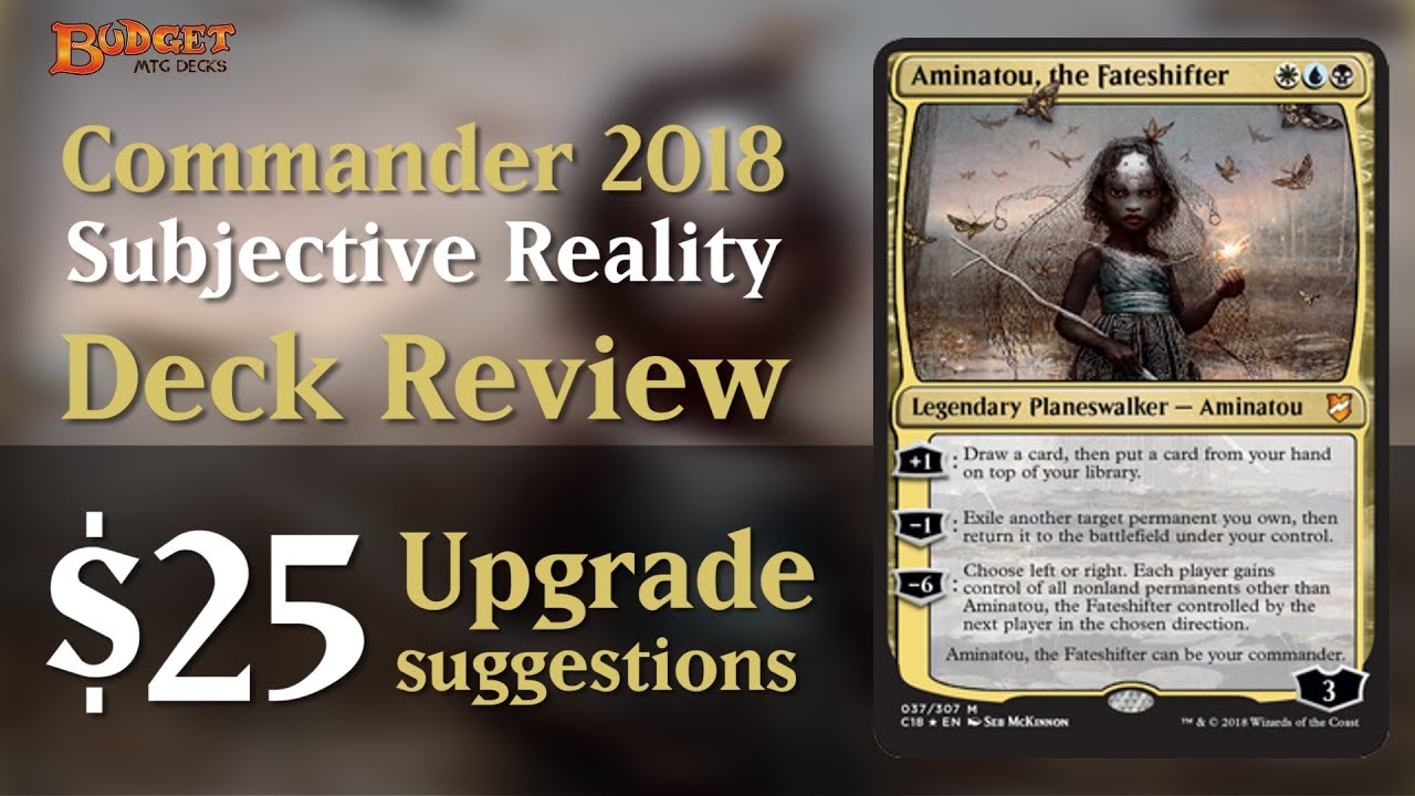Upgrading Subjective Reality | Commander 2018 Deck Review