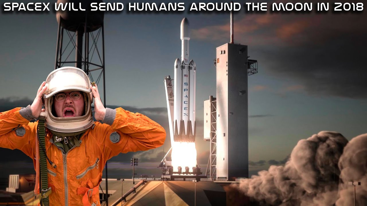 SpaceX will launch humans around the moon in 2018! - YouTube