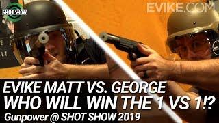 Evike Matt Vs George - Who Will Win the 1 VS 1!? - Gunpower @ Shot Show 2019