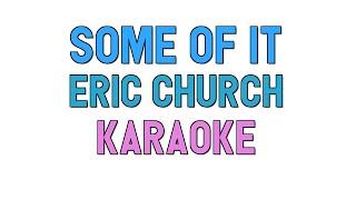 Some of It (KARAOKE) - Eric Church | for lyrics / cover mp3