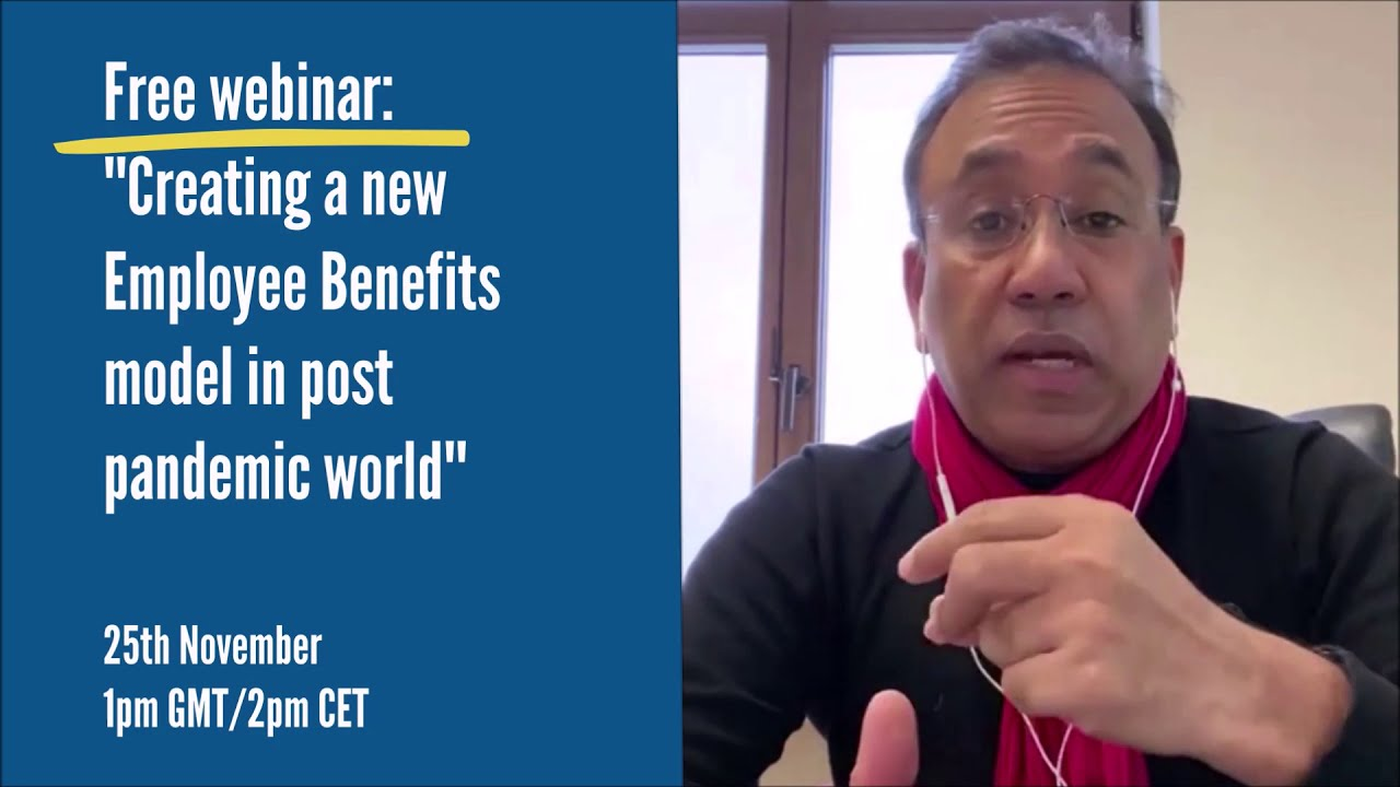 """Webinar """"Creating a new Employee Benefits model in post pandemic world' - what to expect?"""