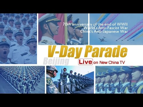 China V-Day Parade 2015 中国胜利日阅兵式直播