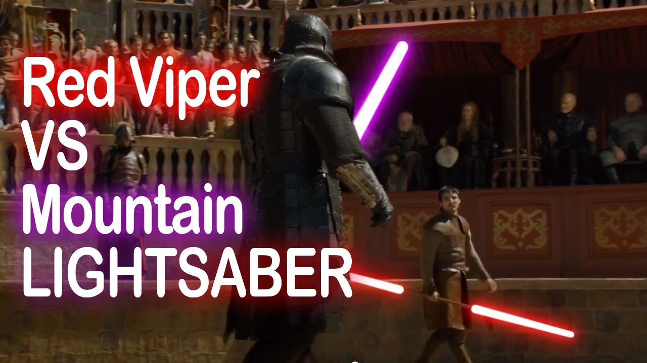 Game Of Thrones Lightsaber Duel Red Viper Vs The