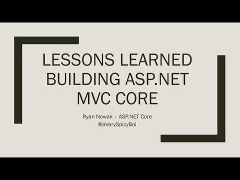 Lessons learned building ASP NET Core MVC - Ryan Nowak