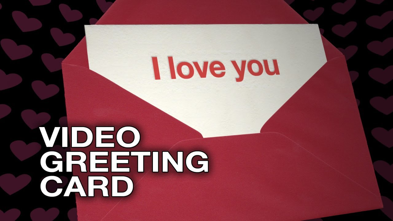 I Love You Happy Valentines Day Video Greeting Card Love – Valentine Day Video Card