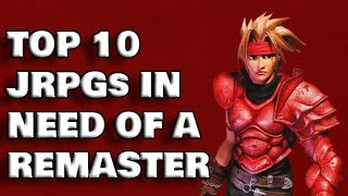 Top 10 JRPGs that NEED a Remaster