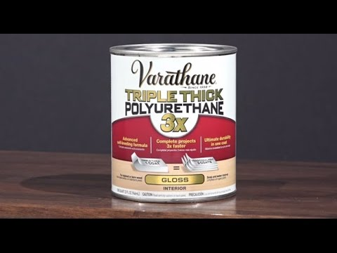 How to Video: How to Apply Varathane Triple Thick Polyurethane