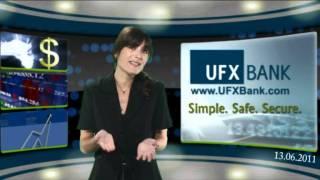 Forex - UFXBank - Nouvelles du Marché -13-Jun-2011