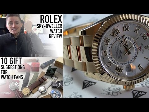 Rolex Sky-Dweller Luxury Watch Review & 10 Affordable Urban Gentry Gift Suggestions (Ref. 326938)