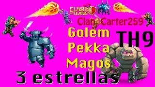 Clan Carter 259 Clash of Clans 3 estrellas Th9 Golem Pekka y Magos   Rey 10 Reyna 10