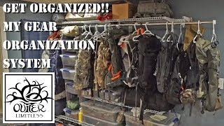 GET ORGANIZED!!  My Gear Organization System