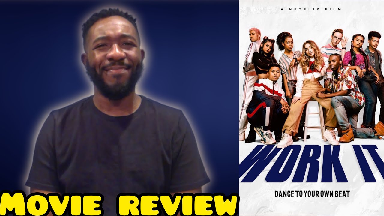 Work It 2020 Netflix Movie Review Youtube