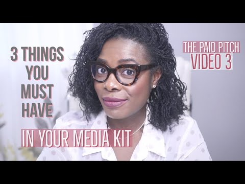 3 Things You Must Have In Your Media Kit