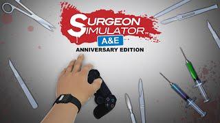 Surgeon Simulator: Anniversary Edition - PlayStation 4 Trailer