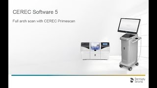 CEREC Software 5: Full arch scan with CEREC Primescan (en)