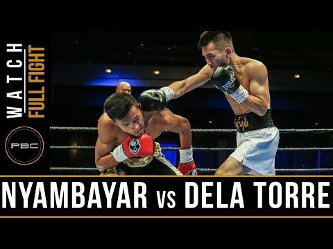 Nyambayar vs Dela Torre FULL FIGHT: November 18, 2017 - PBC on Bounce