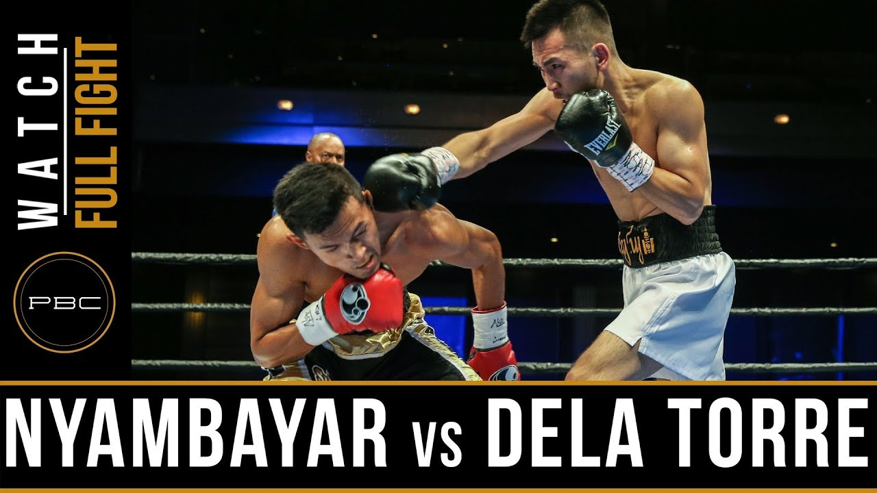 Nyambayar vs Dela Torre FULL FIGHT: November 18, 2017 - PBC on Bounce