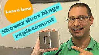 Shower Door Hinge Replacement