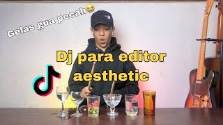 DJ GELAS AESTHETIC PARA EDITOR KATANYA