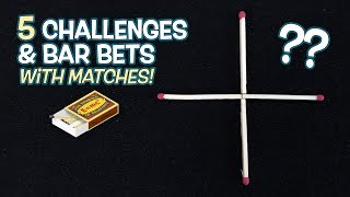 5 AMAZING Tricks with Matches YOU WILL WIN!
