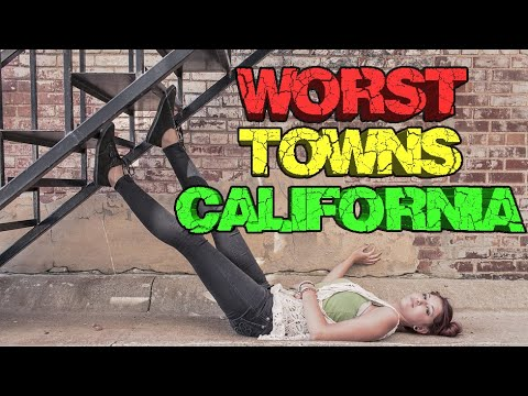 10 Worst towns in California. Southern Cal version
