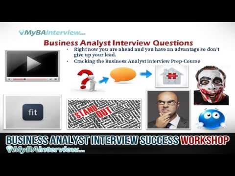 BA Interview Workshop - Business Analyst Interview Questions (Video 5 of 6)