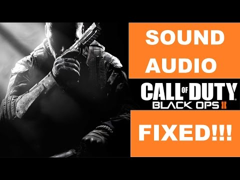 Call of duty black ops 2 sound fix