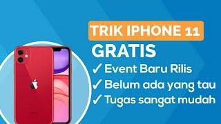 BARU RILIS IPHONE 11 GRATIS TANPA DIUNDI ! MISI SANGAT MUDAH CARA MENDAPATKAN HP GRATIS 2020