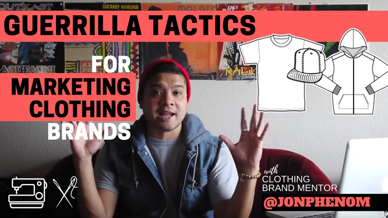 guerrilla tactics for marketing clothing brands with designer