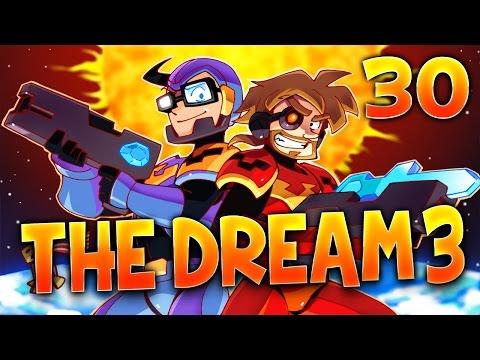 THE DREAM 3 - Ep.30 - DOMINATION ! - Minecraft Survie MODS