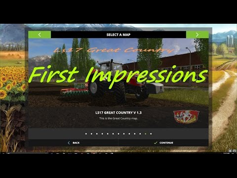 Farming Simulator 17 - Map First Impression - Great Country V 1.3