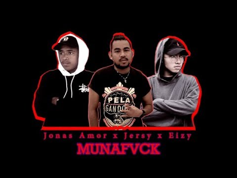 JONAS AMOR X JERSY X EIZY X EVRET LECKA - MUNAFVCK