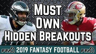 Must Own Hidden Breakouts - 2019 Fantasy Football