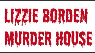 Lizzie Borden Murder House, Fall River, Massachusetts - Travels With Phil