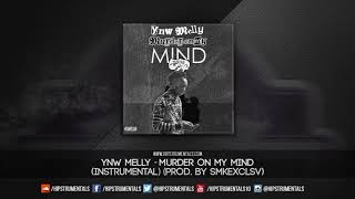 YNW Melly - Murder On My Mind [Instrumental] (Prod. By SMKEXCLSV) + DL via @Hipstrumentals