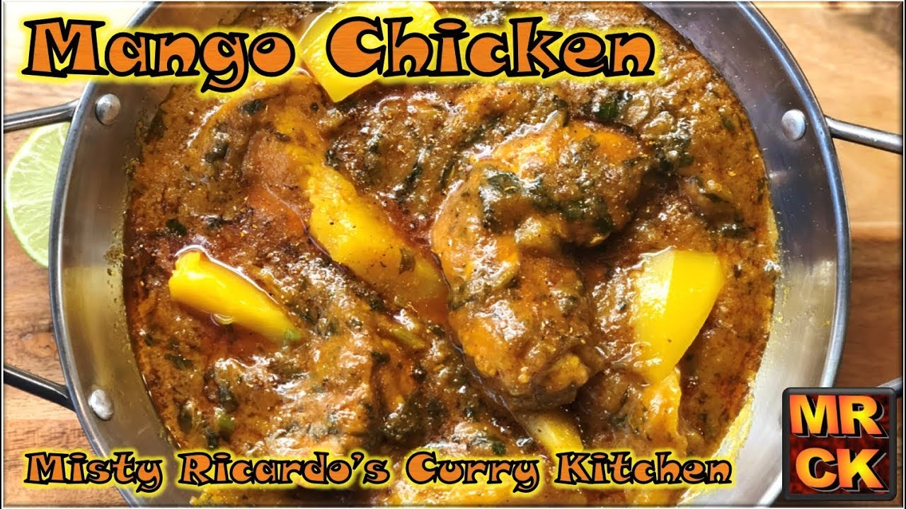 mango chicken curry bir style from misty ricardos curry kitchen - Curry Kitchen