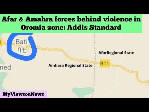 Afar & Amhara forces conducting operations in Oromia zone: Addis Standard