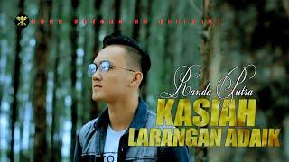 Download lagu Randa Putra • KASIAH LARANGAN ADAIK • Lagu Minang Populer ( Official Music Video )