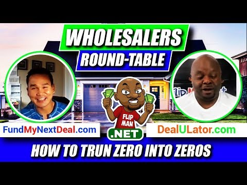 Wholesalers Round-Table | Turning Zero into Zeros | Flip Man with Wholesale to Millions
