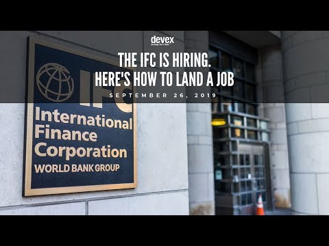 [Excerpt] The IFC Is Hiring. Here's How To Land A Job