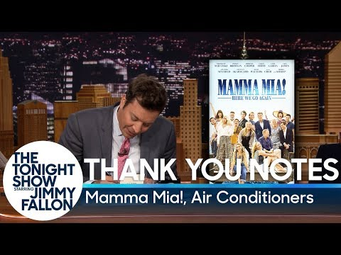 Tonight Show Thank You Notes vs. Mamma Mia! & Air Conditioners