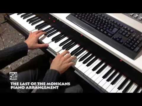 THE LAST OF THE MOHICANS - PIANO ARRANGEMENT